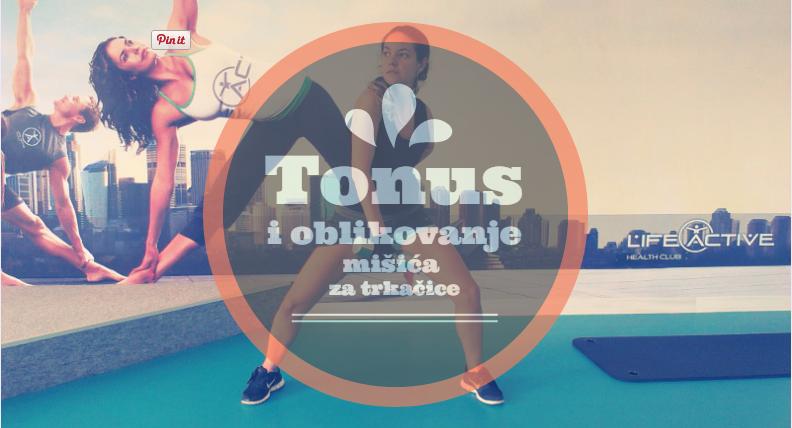 Trkačice i teretana – trening za podizanje tonusa i oblikovanje mišića
